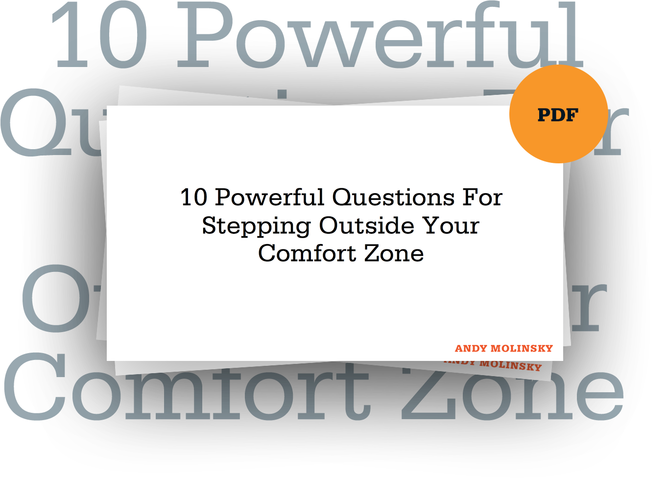 10 powerful questions for stepping outside your comfort zone andy