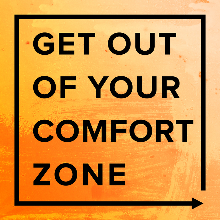 Get Out of Your Comfort Zone Podcast